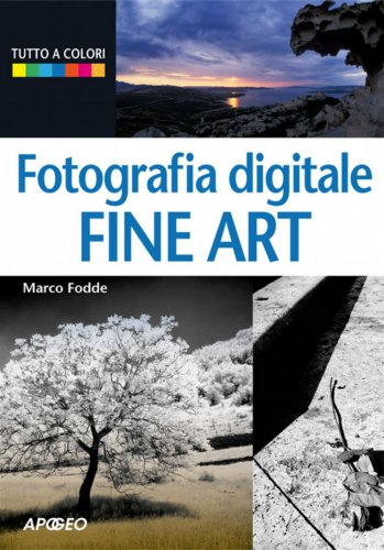 Fotografia digitale Fine Art