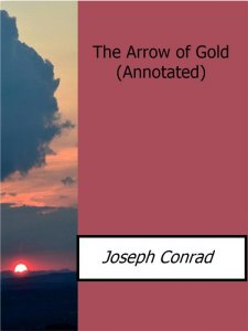 The Arrow of Gold(Annotated)