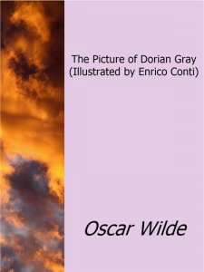The Picture of Dorian Gray (Illustrated by Enrico Conti)