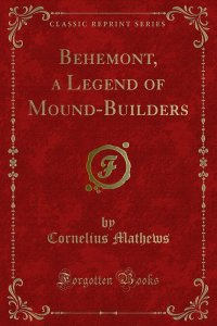 Behemont, a Legend of Mound-Builders