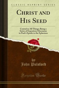 Christ and His Seed