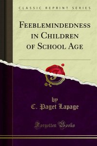 Feeblemindedness in Children of School Age