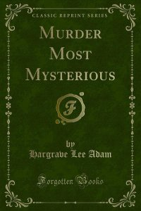 Murder Most Mysterious