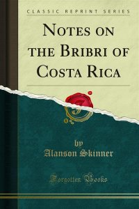Notes on the Bribri of Costa Rica