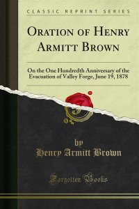 Oration of Henry Armitt Brown
