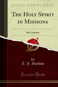 The Holy Spirit in Missions