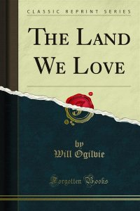 The Land We Love