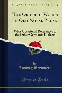 The Order of Words in Old Norse Prose