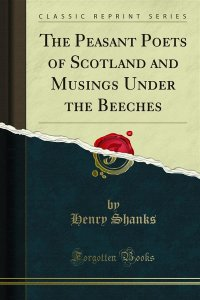The Peasant Poets of Scotland and Musings Under the Beeches