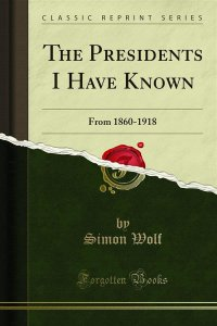 The Presidents I Have Known