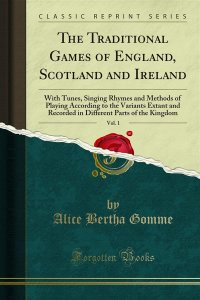 The Traditional Games of England, Scotland and Ireland