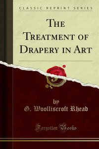 The Treatment of Drapery in Art