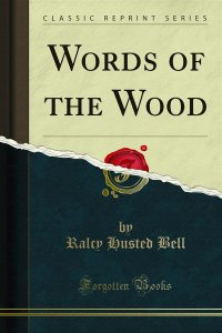 Words of the Wood