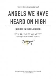 Georg Friederich Händel Angels We Have Heard On High (Gloria in Excelsis Deo) for Trumpet Quartet