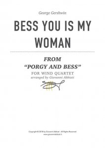 """George Gershwin Bess You Is My Woman (from """"Porgy and Bess"""") for wind quartet"""