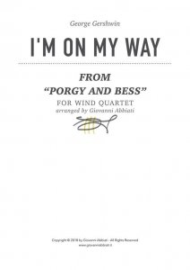 """George Gershwin I'm On My Way (from """"Porgy and Bess"""") for wind quartet"""
