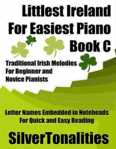 Littlest Ireland for Easiest Piano Book C