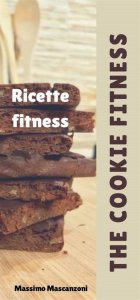 Ricette fitness. Volume 3 - The Cookie Fitness